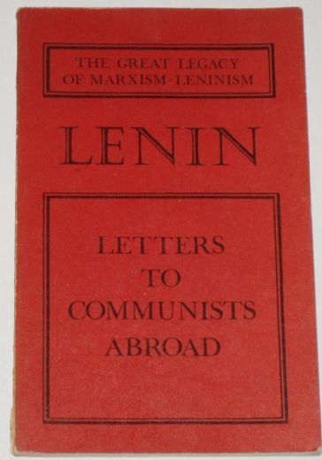 Letters to Communists Abroad (1918-1922), by Lenin